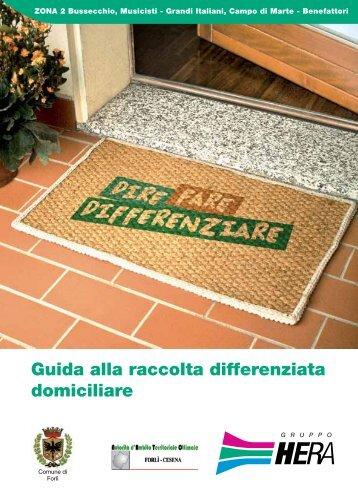 Guida alla raccolta differenziata domiciliare Forlì ... - Il Gruppo Hera