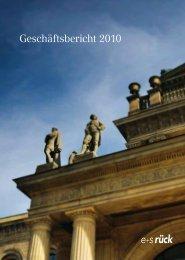 Geschäftsbericht 2010 - E+S Rück