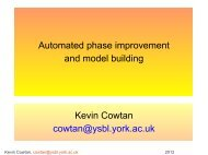 Automated phase improvement and model building Kevin Cowtan ...