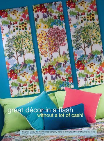 great décor in a flash - The Dow Chemical Company