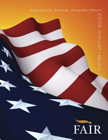 2009 Annual Report - Federation for American Immigration Reform