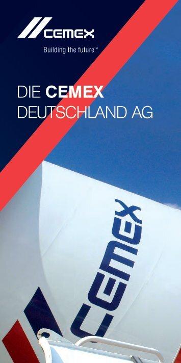 Weitere Infos in unserem Untenehmensflyer. - Cemex Deutschland AG