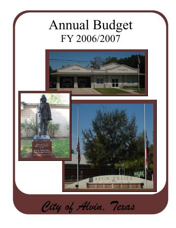 FY 2006-2007 Annual Budget - City of Alvin
