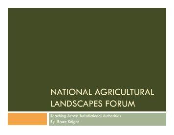 NATIONAL AGRICULTURAL LANDSCAPES FORUM