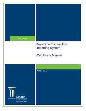 RTRS Web User Manual - Municipal Securities Rulemaking Board