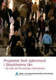 Projektet Noll självmord i Stockholms län - Psykiatri Södra Stockholm