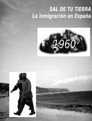 SAL DE TU TIERRA La inmigración en España