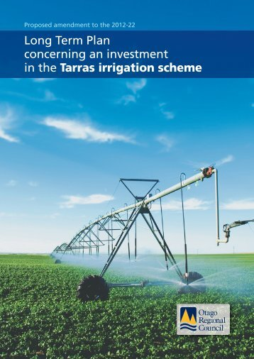 Long Term Plan concerning an investment in the Tarras irrigation ...