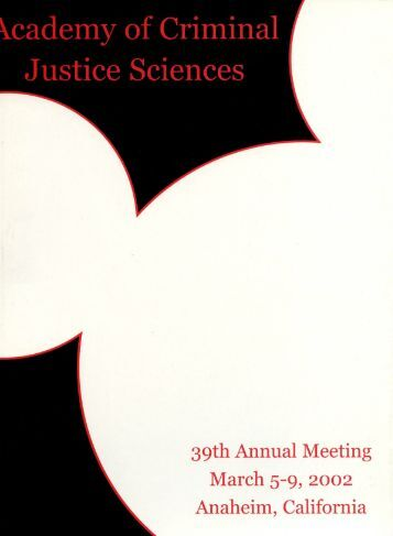 2002 Annual Meeting Program - Academy of Criminal Justice ...