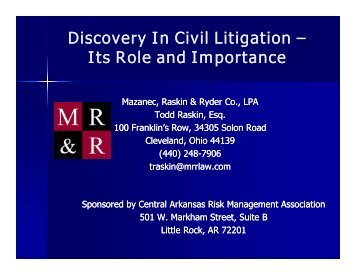 Discovery In Civil Litigation - Mazanec, Raskin & Ryder Co., LPA