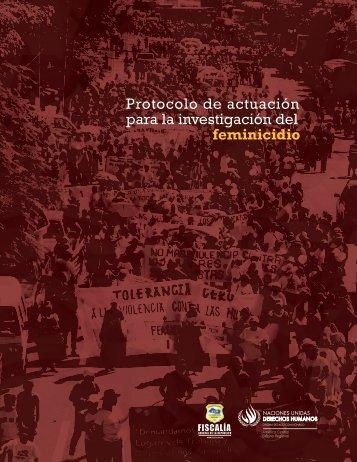 Protocolo de actuación para la investigación del feminicidio - Oacnudh
