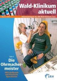 Wald-Klinikum aktuell - Die Ohrmacher meister - Wald-Klinikum Gera