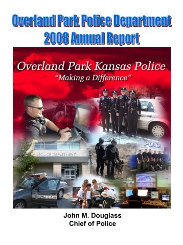 OP Police Department Annual Report - City of Overland Park