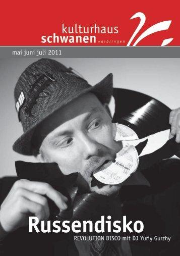 Russendisko - Kulturhaus Schwanen
