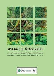 Wildnis in Österreich? Herausforderungen für ... - WWF Österreich