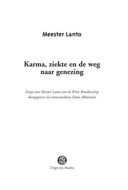 Meester Lanto Karma Ziekte En De Weg Naar Akasha