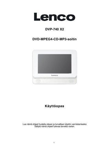 DVP-740 X2 DVD-MPEG4-CD-MP3-soitin Käyttöopas - Lenco