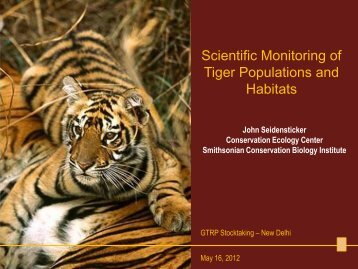 Scientific Monitoring of Tiger Populations and Habitats - Global Tiger ...
