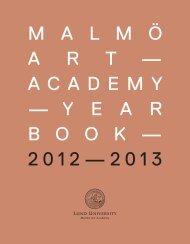 malm ö art — academy — yearbook — 2 0 1 2 ... - Lunds universitet