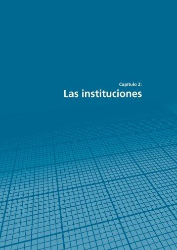 Capítulo 2: Las instituciones - Resdal