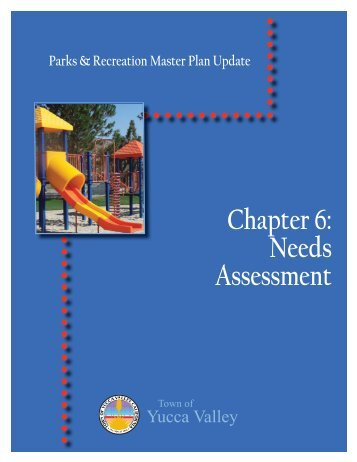 Chapter 6: Needs Assessment - Town of Yucca Valley