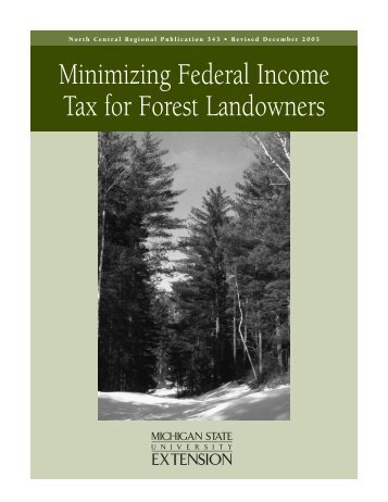 Minimizing Federal Income Tax for Forest Landowners