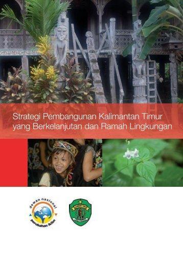 Strategi Pembangunan Kalimantan Timur yang Berkelanjutan dan ...