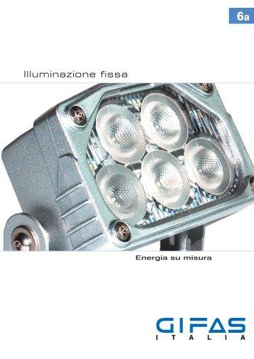 Illuminazione fissa - Gifas Elettromateriale Srl