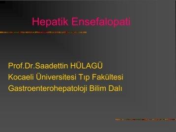 HEPATİK ENSEFALOPATİ - Prof. Dr. Sadettin Hülagü