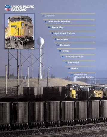 2 Overview 6 Union Pacific Franchise 10 System Map 12 Agricultural