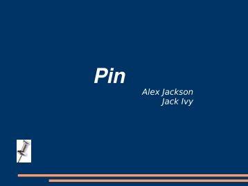 Pin Presentation