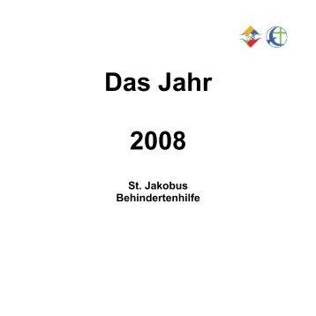 Das Jahr 2008 - St. Jakobus Behindertenhilfe