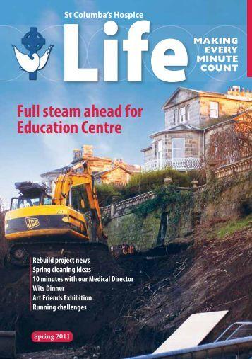 Life Newsletter Spring 2011 - St Columba's Hospice