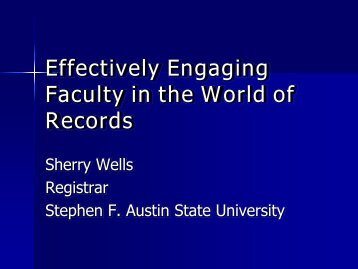 Effectively Engaging Faculty in the World of Records - AACRAO