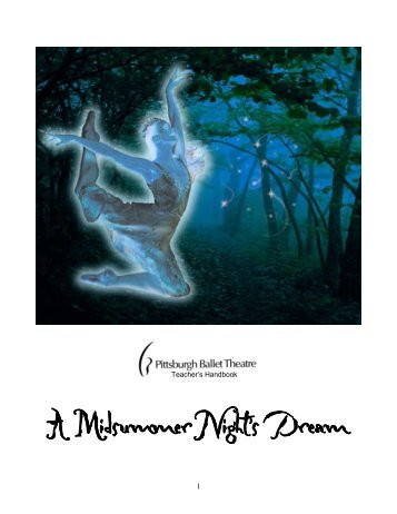 A Midsummer Night's Dream - Pittsburgh Ballet Theatre