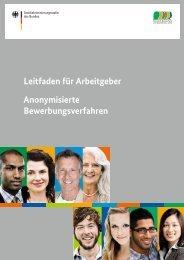 Leitfaden für Arbeitgeber Anonymisierte Bewerbungsverfahren