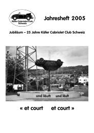 Jahresheft 2005 « et court et court » - Käfer Cabriolet Club Schweiz