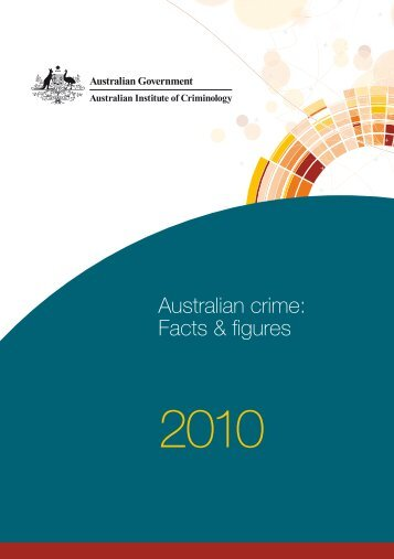 Australian crime: Facts & figures 2010 - Australian Institute of ...