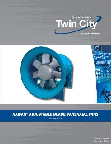 axifan® adjustable blade vaneaxial fans - Twin City Fan & Blower