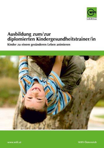 ausbildung zum/zur diplomierten Kindergesundheitstrainer/in