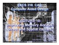 Improving Memory Access - CWRU EECS VLSI CAD Group - Case ...