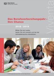 Das Berufsvorbereitungsjahr – Ihre Chance - Stadt Zürich
