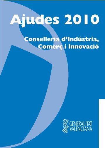 Ajudes de la Conselleria d'Indústria, Comerç i Innovació 2010