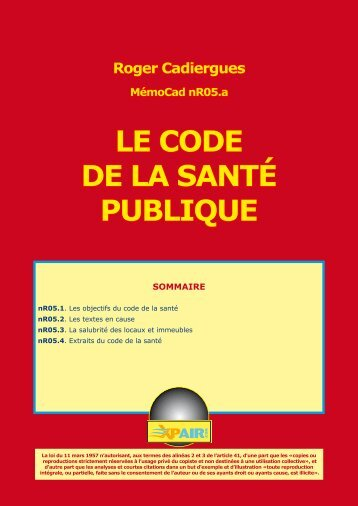 LE CODE DE LA SANTÉ PUBLIQUE