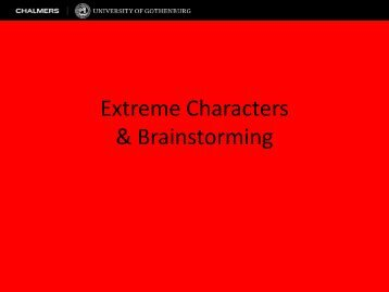 Extreme Characters & Brainstorming