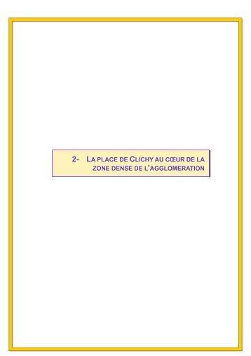 2- LA PLACE DE CLICHY AU CŒUR DE LA ZONE ... - Ville de Clichy