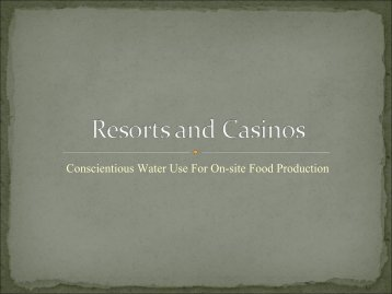 Conscientious Water Usage for On-site Food Production in Resorts ...