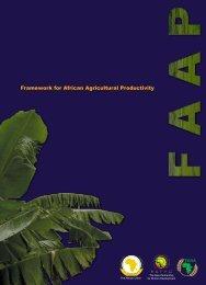 Framework for African Agricultural Productivity (FAAP) - FARA Africa