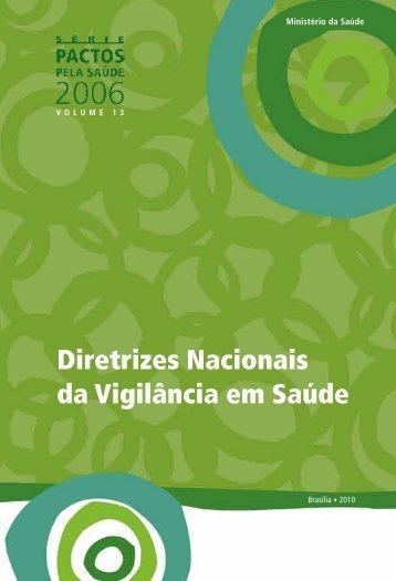 Diretrizes Nacionais da Vigilância em Saúde - Ministério da Saúde