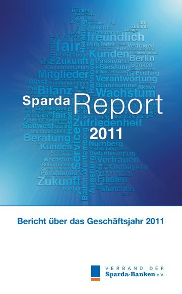 Bericht über das Geschäftsjahr 2011 - Sparda-Banken